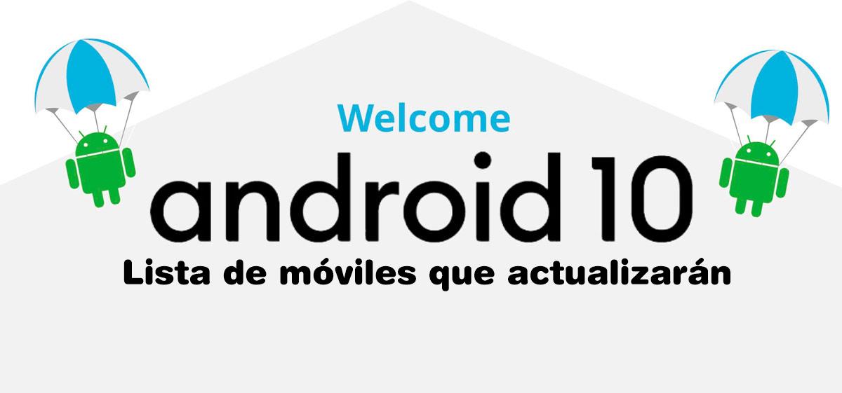 Android 10: Descubre cuándo y qué dispositivos recibirán la actualización