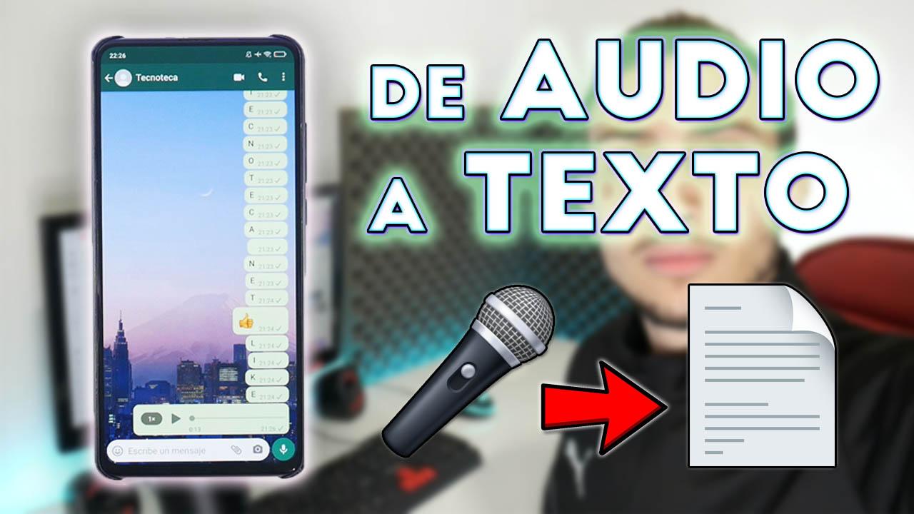 Cómo convertir audios de WhatsApp a texto en tres simples pasos