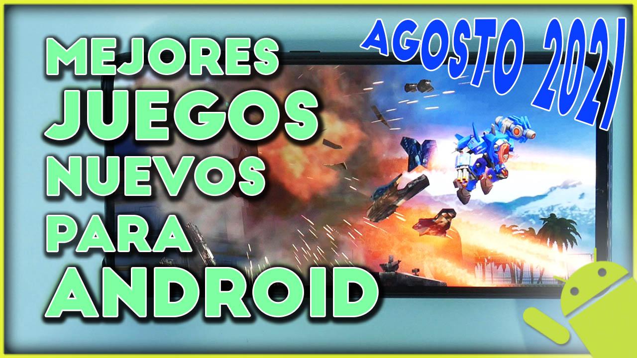 Top 5 mejores juegos Android de agosto 2021
